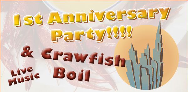 1st Anniversary Party & Crawfish Boil - Live Music